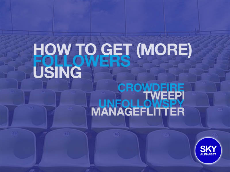 How to get more followers using crowdfire tweepi manageflitter