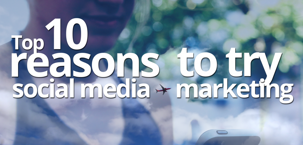 10 reasons to try social media marketing by Sky Alphabet