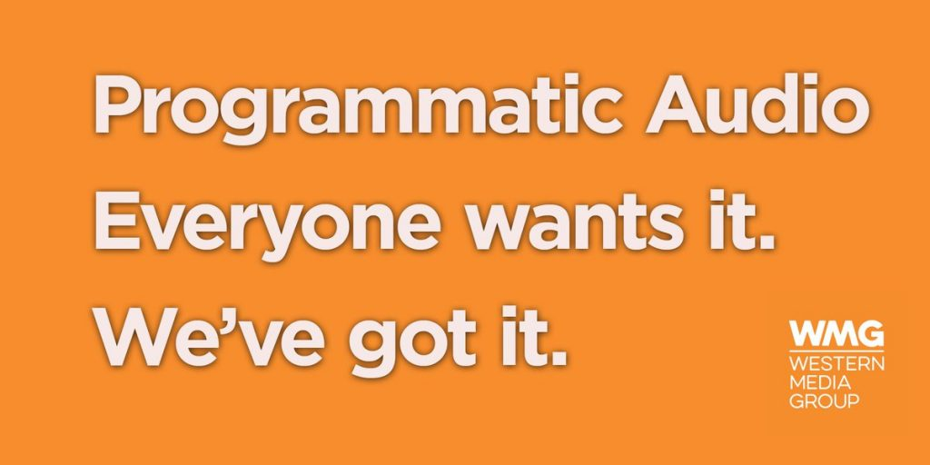 "Programmatic Audio campaign still #22: ""Programmatic Audio everyone wants it. We've got it."""