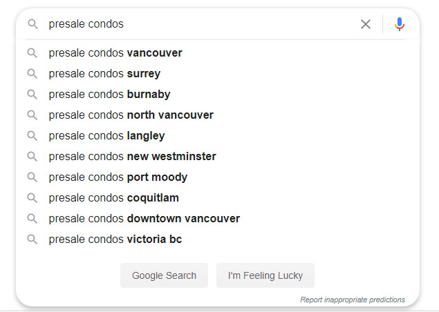 "SEO Vancouver example using ""presale condos"" to demonstrate the search intent of someone just starting to research a new purchase of a luxury condo."