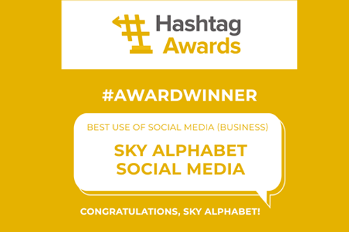 """On March 5, 2021, Sky Alphabet wins a Hashtag award for """"Best use of social media (business)""""."""
